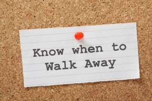 Know When to Walk Away advice on a cork notice board